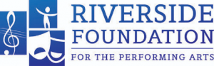 Celebrating the Performing Arts - Riverside Foundation for the Performing Arts