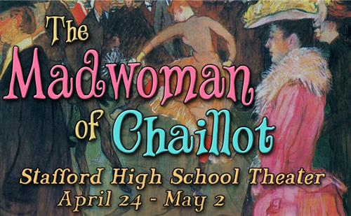 Madwoman of Chaillot Stafford VA High School